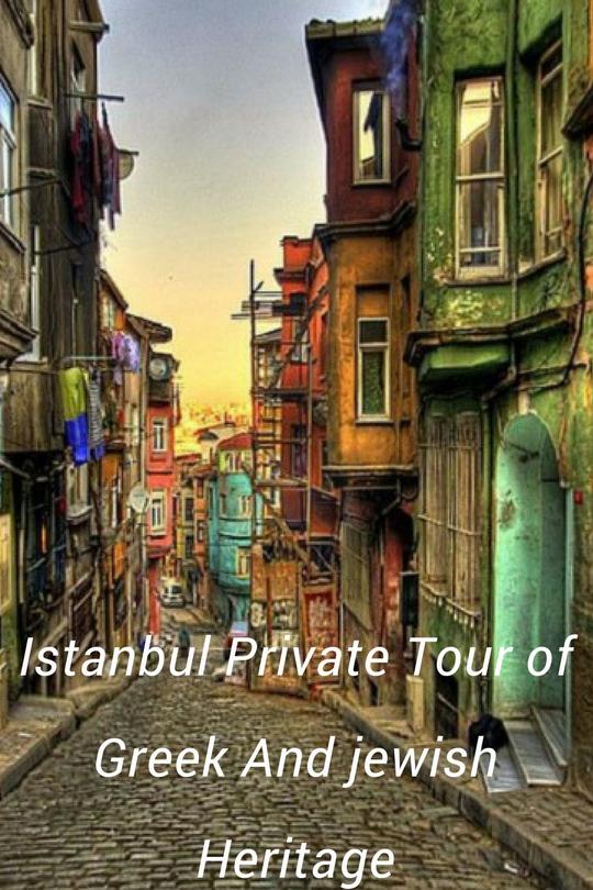 private-istanbul-tour-greek-jewish-heritage